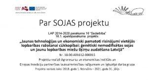 Par SOJAS projektu LAP 2014 2020 paskuma 16
