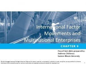 International Factor Movements and Multinational Enterprises Power Point