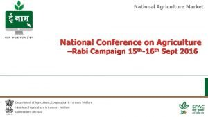 National Agriculture Market National Conference on Agriculture Rabi