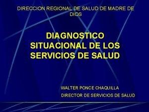 DIRECCION REGIONAL DE SALUD DE MADRE DE DIOS