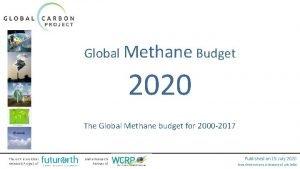 Global Methane Budget 2020 The Global Methane budget