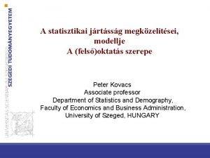 A statisztikai jrtssg megkzeltsei modellje A felsoktats szerepe