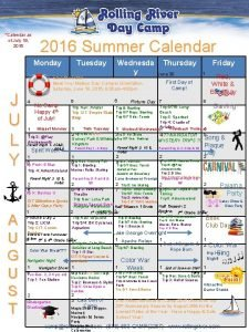 Calendar as of July 19 2016 Summer Calendar