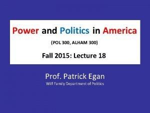 Power America Powerand and Politics inin America POL