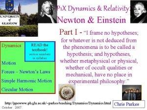 P 1 X Dynamics Relativity Newton Einstein Part