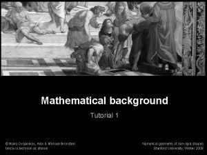 Numerical geometry of nonrigid shapes Mathematical background 1