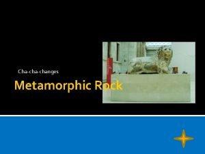 Chachanges Metamorphic Rock How does metamorphic rock form