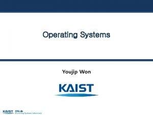 Operating Systems Youjip Won 28 Locks Youjip Won