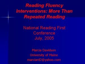 Reading Fluency Interventions More Than Repeated Reading National