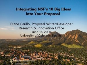 Integrating NSFs 10 Big Ideas into Your Proposal