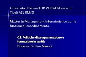 Universit di Roma TOR VERGATA sede di Tivoli