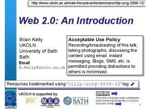 http www ukoln ac ukwebfocuseventsseminarscilipucrg2006 12 Web 2