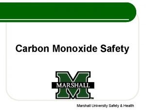 Carbon Monoxide Safety Marshall University Safety Health Carbon