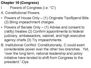 Chapter 10 Congress I Powers of Congress i