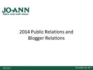 2014 Public Relations and Blogger Relations SWEENEY December