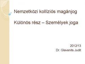Nemzetkzi kollzis magnjog Klns rsz Szemlyek joga 201213