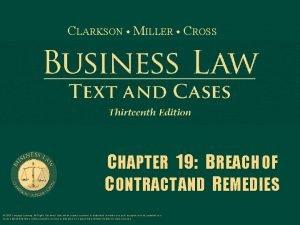 CLARKSON MILLER CROSS CHAPTER 19 BREACH OF CONTRACT
