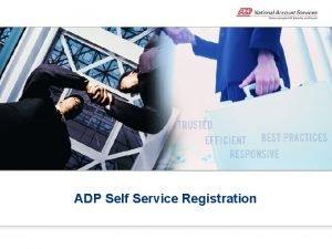 ADP Self Service Registration ADP Self Service Portal