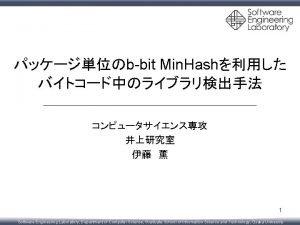 bbit Min Hash 1 Software Engineering Laboratory Department