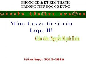 PHNG GD T KIM THNH TRNG TIU HC