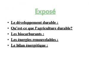 Expos Le dveloppement durable Questce que lagriculture durable