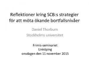 Reflektioner kring SCB s strategier fr att mta