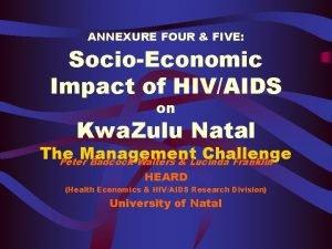 ANNEXURE FOUR FIVE SocioEconomic Impact of HIVAIDS on