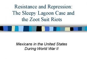 Resistance and Repression The Sleepy Lagoon Case and