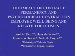 THE IMPACT OF CONTRACT PERMANENCY AND PSYCHOLOGICAL CONTRACT
