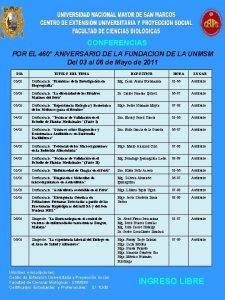 CONFERENCIAS POR EL 460 ANIVERSARIO DE LA FUNDACION