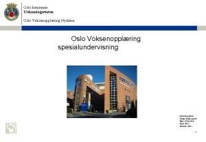 Oslo kommune Utdanningsetaten Oslo Voksenopplring Nydalen Oslo Voksenopplring