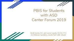 PBIS for Students with ASD Center Forum 2019