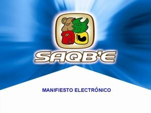 MANIFIESTO ELECTRNICO DEFINICIONES Manifiesto de Carga Documento mediante