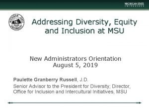 Addressing Diversity Equity and Inclusion at MSU New