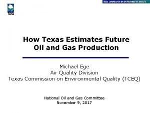 How Texas Estimates Future Oil and Gas Production