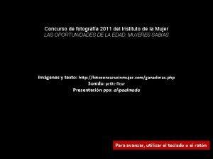 Concurso de fotografa 2011 del Instituto de la