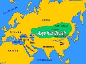 Asya Hun Devleti Byk Hun Devleti Orta Asyada