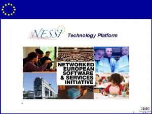 Technology Platform 1 NESSI Key Industry Leaders Launched