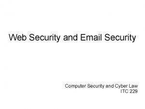 Web Security and Email Security Computer Security and