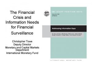 The Financial Crisis and Information Needs for Financial