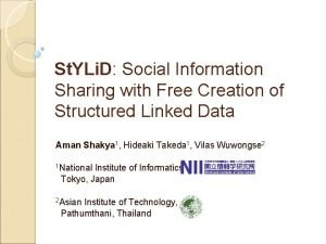 St YLi D Social Information Sharing with Free
