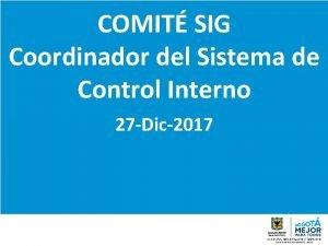 COMIT SIG Coordinador del Sistema de Control Interno