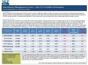 Discretionary Management Service July 2017 Portfolio Performance Your