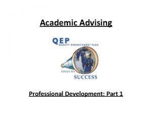 Academic Advising Professional Development Part 1 PCC Advising