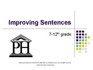 Improving Sentences 7 12 th grade Improving Sentences