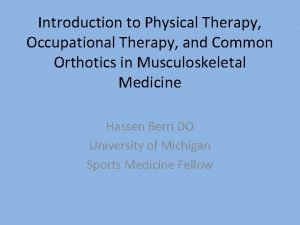 Introduction to Physical Therapy Occupational Therapy and Common