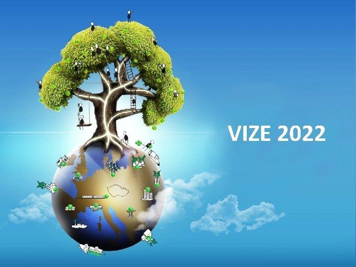 VIZE 2022 Pedstaven Vize 2022 Divize Energetika Workshop