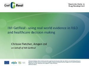 IMI Get Real using real world evidence in