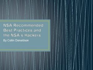NSA Recommended Best Practices and the NSAs Hackers