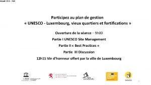 Participez au plan de gestion UNESCO Luxembourg vieux
